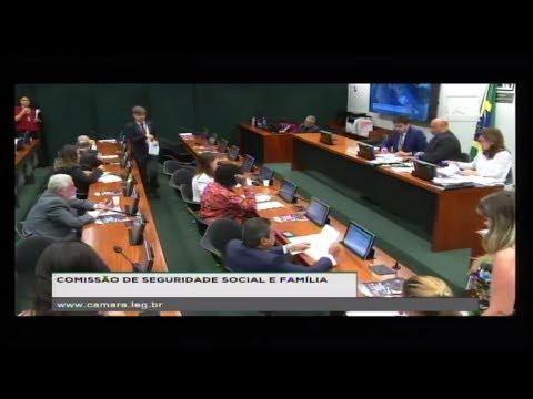 SEGURIDADE SOCIAL E FAMÍLIA - Reunião Deliberativa - 09/05/2018 - 10:23