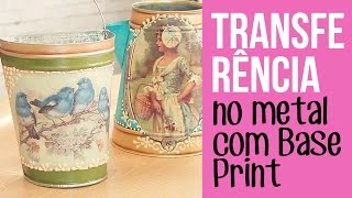 Transferência no metal com Base Print Daiara / Transfer in metal