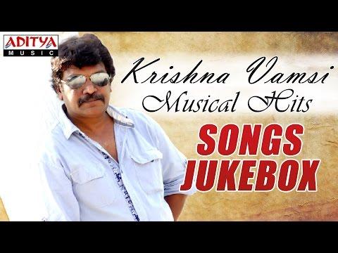 Krishna Vamsi Musical Hit Songs ► Jukebox (Vol -01)