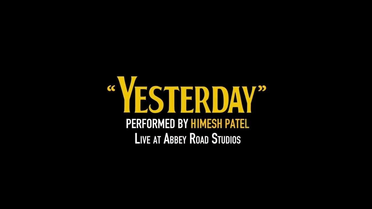 Yesterday Live At Abbey Road Studios Himesh Patel Lyrics Chords Chordify