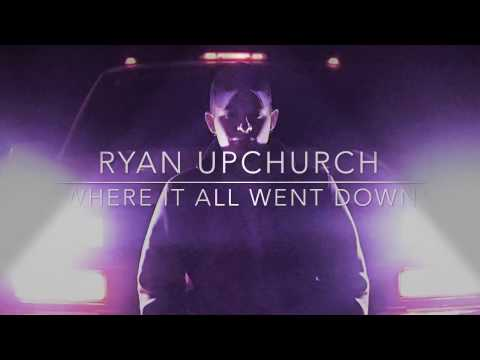 'Where it all went down' by Ryan Upchurch