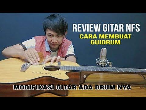 Cara Membuat Guidrum NFS / Modifikasi Gitar Ada Suara Drum nya - Review Guitar Nathan Fingerstyle