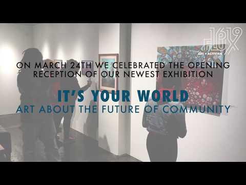 1619 Flux: Art + Activism - An Evening With The Community Choice Award Winning Artists
