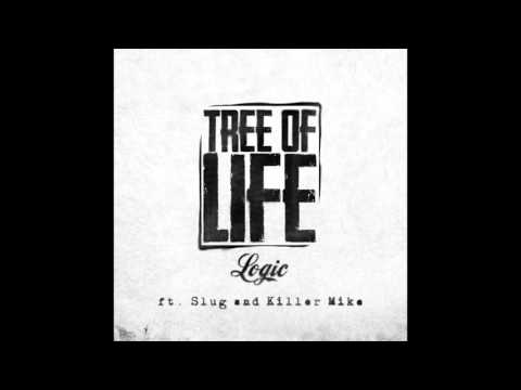 [FRESH] Logic ft. Slug & Killer Mike - Tree Of Life