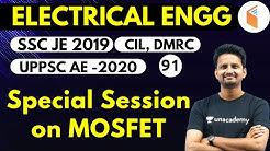 9:00 PM - SSC JE 2019 | Electrical Engg. by Ashish Sir | Special Session on MOSFET