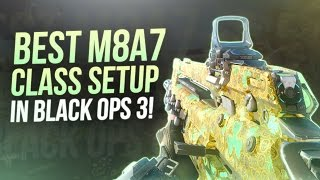 BO3 - BEST M8A7 CLASS SETUP IN BLACK OPS 3! (NEW LUCK OF THE IRISH CAMO)