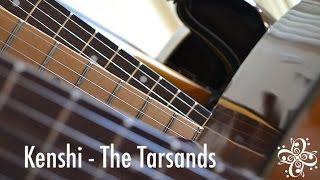 Revealing the Score - Kenshi: The Tarsands
