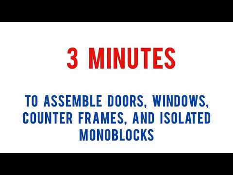 How to install monoblocks, windows, doors, without drilling the walls.