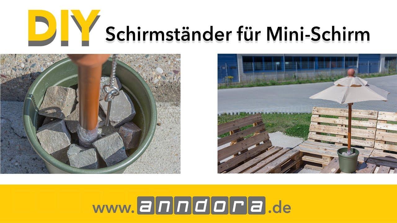 Diy Schirmstander Fur Mini Schirm Selber Bauen Youtube