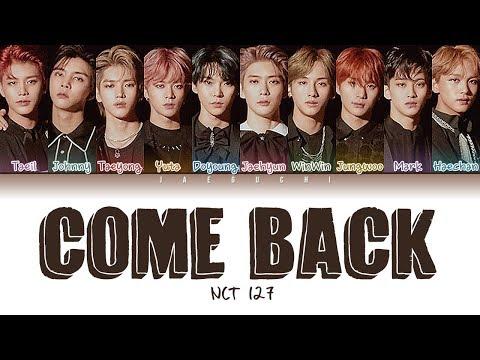 NCT 127 - Come Back (악몽) (Color Coded Lyrics Eng/Rom/Han/가사)