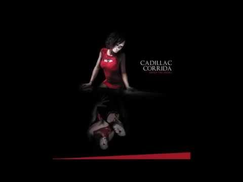 "Cadillac Corrida ""Cross my heart"" Official © 2015 Enter the Arena"