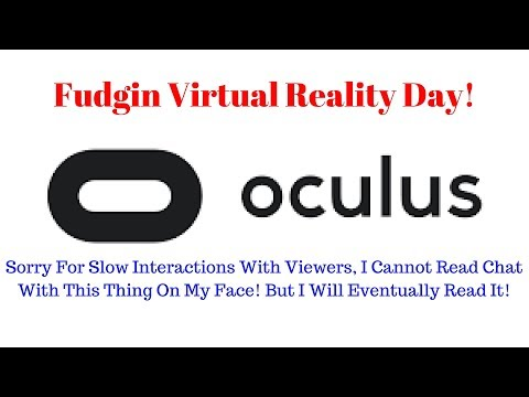 Time For Some Virtual Reality Games On Oculus Rift All Night! Interactive!