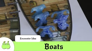 Dungeons & Dragons Encounter Ideas - Boats