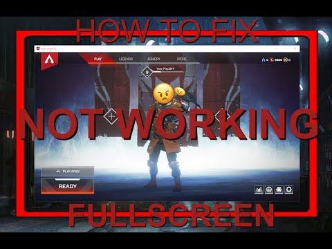 Apex Legends | How To FIX FULLSCREEN Not Working 2019