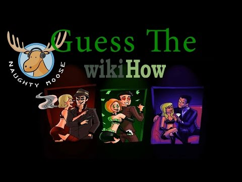 WIKI... WHY!!! | Guess The WikiHow