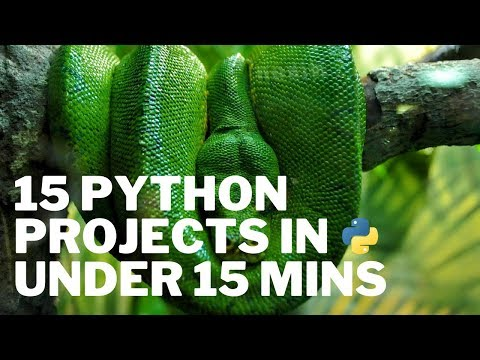 15 Python Projects In Under 15 Minutes (Code Included)