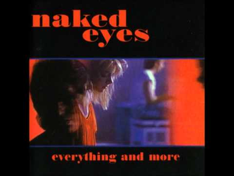 Naked Eyes  Emotion In Motion