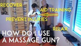 HOW DO I USE A MASSAGE GUN to aid my training, to recover, avoid injuries or just relax? - TEAM KI