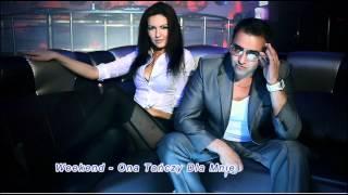 Weekend - Ona Tańczy Dla Mnie 2012 (Mp3)
