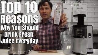 Top 10 Reasons Why You Should Drink Fresh Juice Everyday