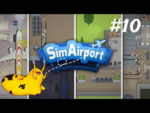 Let's Play – Sim Airport - Episode 10 [Plans For the Future?]:
