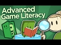 Advanced Game Literacy - Finding Meaning in Games - Extra Credits