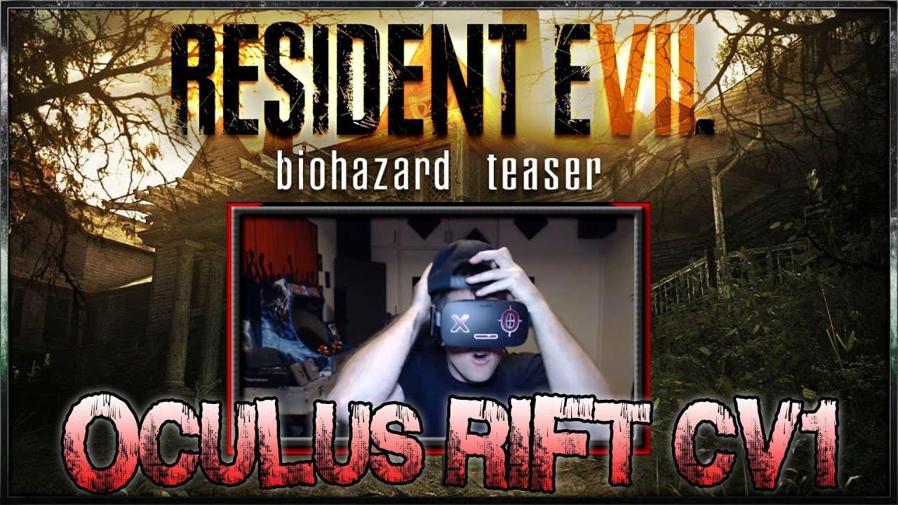 Resident Evil 7 In Vr 2017 Oculus Rift Teaser Playthrough 2017