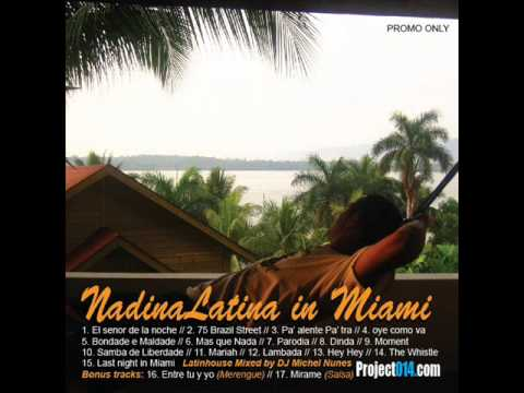05. Michel Nunes - Bondade e Maldade - Nadina Latina in Miami // Latinhouse