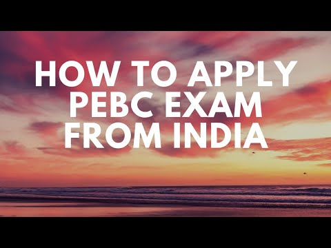 HOW TO APPLY PEBC FROM INDIA