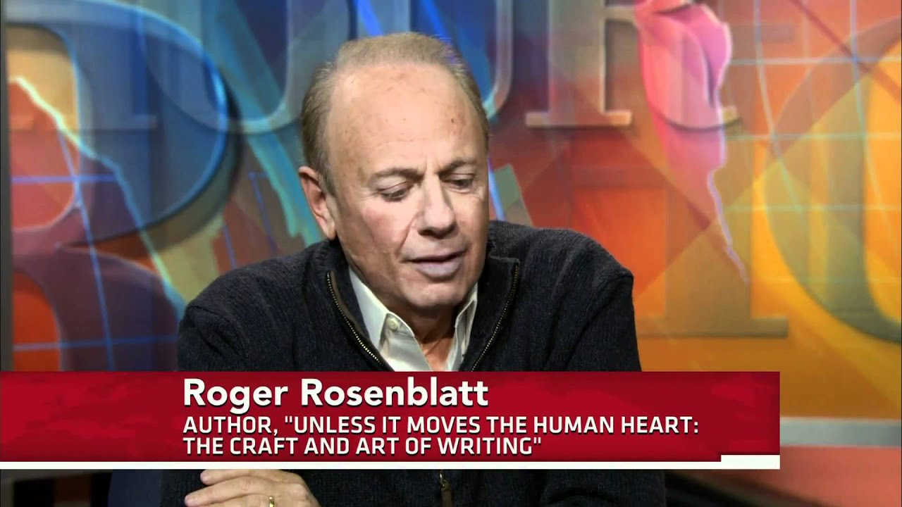 roger rosenblatt Discover roger rosenblatt famous and rare quotes share roger rosenblatt  quotations about guns, country and writing why, for example, do.
