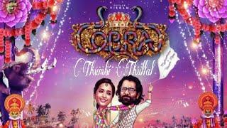 Thumbi thullal lyric|Cobra|A.R Rahman|Shreya Ghoshal and Nakul Abhyankar|Tamil