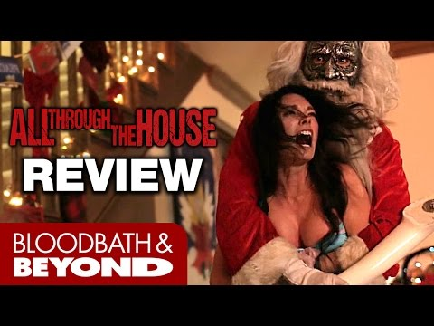 All Through the House (2015) – Horror Movie Review