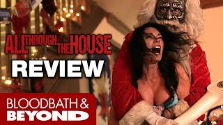 All Through the House (2015) - Horror Movie Review