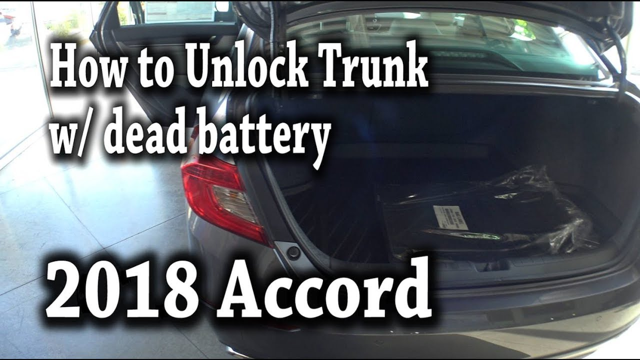 2018 honda accord how to unlock trunk with a dead battery