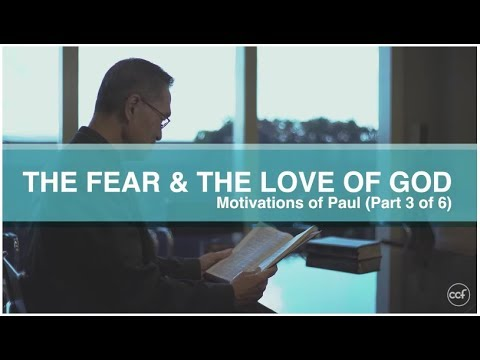 Perspective: The Fear & The Love Of God - Peter Tan-Chi