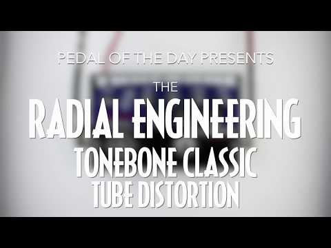 Radial Engineering Tonebone Classic Tube Distortion Effects Pedal Demo Video