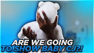 ARE WE SHOWING BABY CJ?! (WATCH FULL VIDEO)