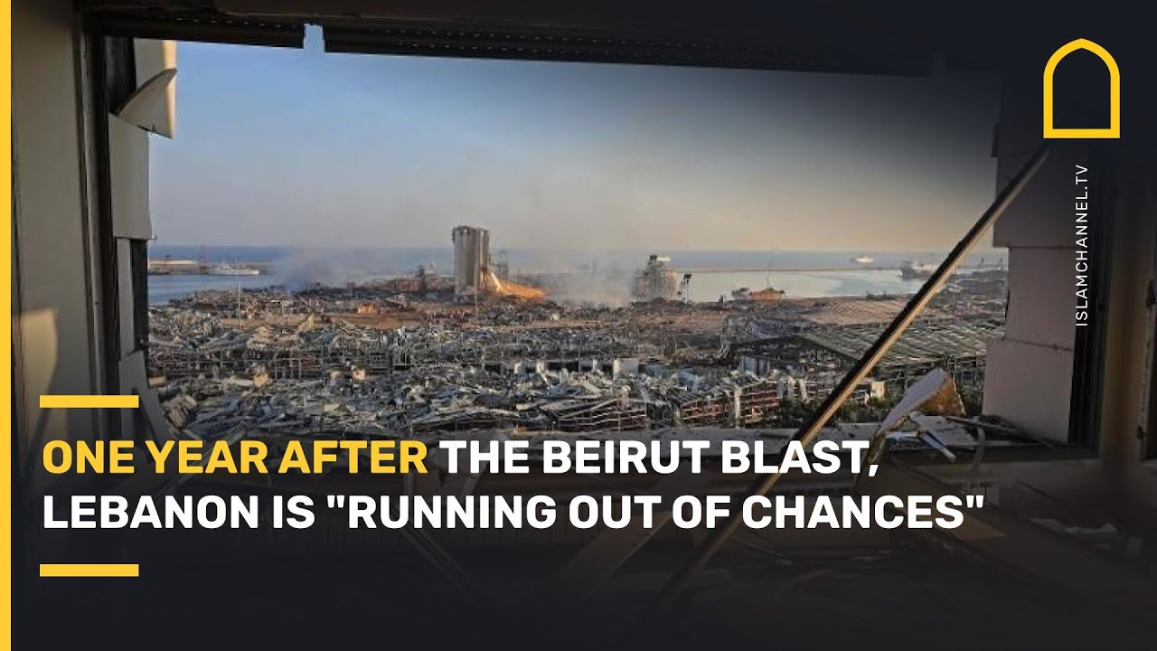 """One year after the Beirut blast, Lebanon is """"running out of chances"""""""