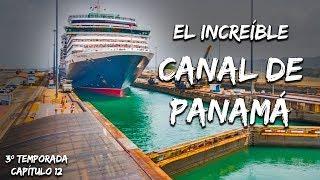 Baixar ASÍ CRUZA UN BARCO GIGANTE EL CANAL DE PANAMÁ ! | IMPULSO AVENTURERO