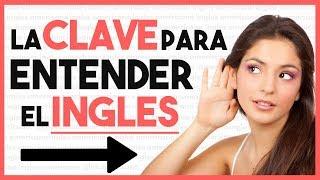 Aprende a ENTENDER EL INGLÉS hablado TIPS para APRENDER ING...