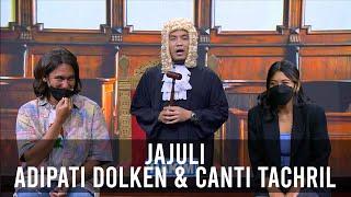 Download Hakimnya Kesel Dicuekin, Adipati Dolken & Canti Tachril Asik Sendiri Sama Vincent