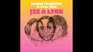 Jacques Palminger & 440 Hz Trio