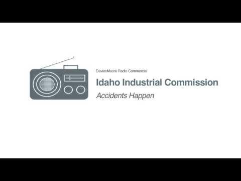 Idaho Industrial Commission | Accidents Happen (1:05 Radio Ad)
