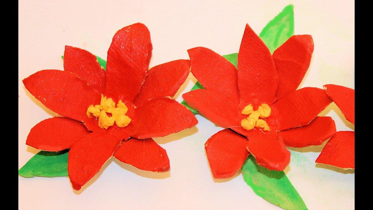 Reciclaje flores de nochebuena navide as con hueveras - Imagenes flores de navidad ...