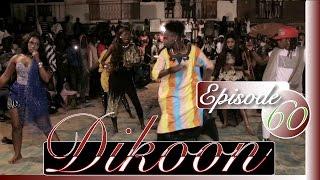DIKOON EPISODE 60