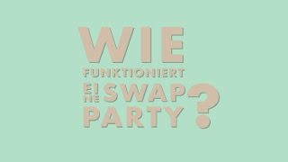 Wie funktioniert eine SWAP-Party?