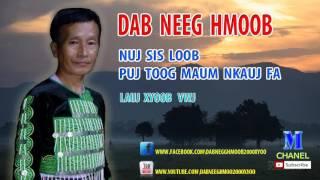 Dab Neeg Hmoob 2017 - Nuj Sis Loob & Puj Toog Maum Nkauj Fa !! นิทานม้งใหม่ 2017 !!