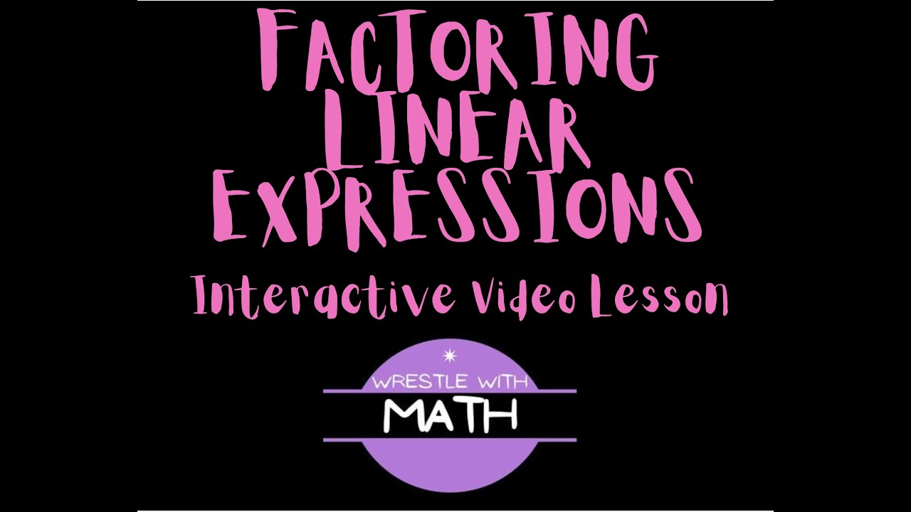 Factoring Linear Expressions   YouTube