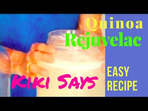 #Bloating, #Gas, #Constipation - Make Your Own #Probiotic - Quinoa #Rejuvelac