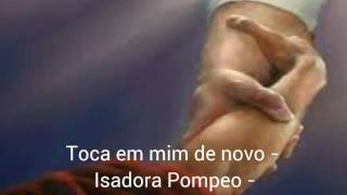 Toca em mim de novo-Isadora Pompeo-playback legendado